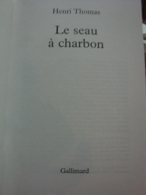 Henri thomas le seau a charbon livres anciens neufs - Seau a charbon ...