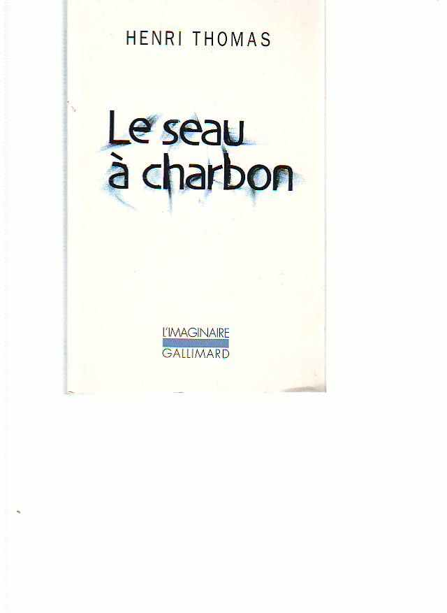 Henri thomas le seau a charbon livres anciens neufs ouvrages anciens livres rares - Seau a charbon ...
