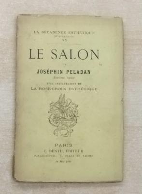 Josephin peladan le salon rose croix esthetique dentu for Salon rose croix